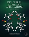 Key Chiral Auxiliary Applications Enhanced Edition