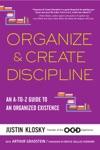 Organize  Create Discipline