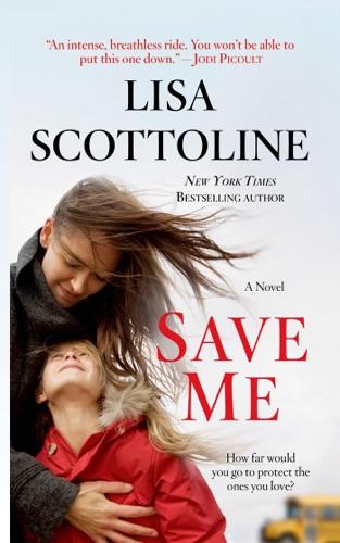 Lisa Scottoline - Save Me