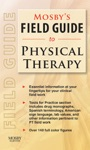 Mosbys Field Guide To Physical Therapy - E-Book