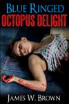 BLUE RINGED OCTOPUS DELIGHT