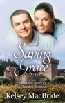 Saving Grace A Christian Romance Novel