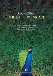 L'arte di comunicare di Marco Tullio Cicerone Copertina del libro