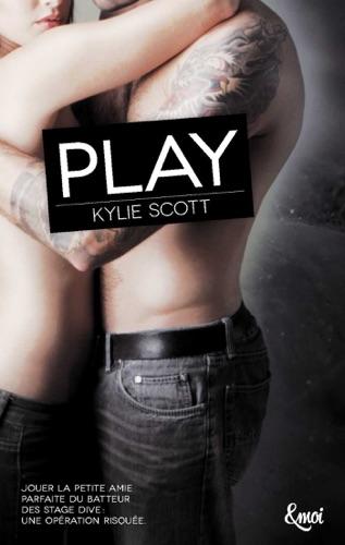 Kylie Scott - Play