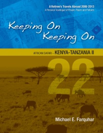 Keeping On Keeping On: 22---African Safari---Kenya-Tanzania II PDF Download