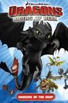 Dragons Riders Of Berk Vol 2 Dangers Of The Deep