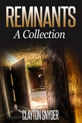 Remnants: A Collection