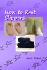 Janis Frank - How to Knit Slippers grafismos