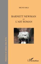Barnett Newman Et L Art Roman