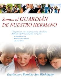 SOMOS EL GUARDIAN DE NUESTRO HERMANO