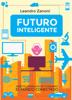 Leandro Zanoni - Futuro Inteligente  arte