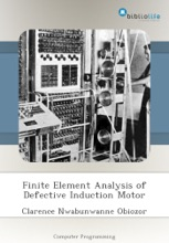 Finite Element Analysis of Defective Induction Motor