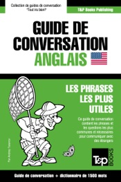 Guide de conversation Français-Anglais et dictionnaire concis de 1500 mots