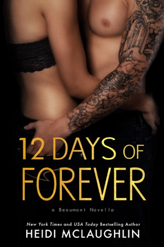 Heidi McLaughlin - 12 Days of Forever