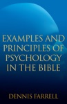 Examples And Principles Of Psychology In The Bible