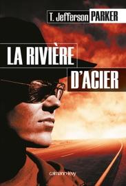 La Rivière d'acier PDF Download