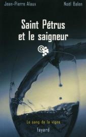 Saint P Trus Et Le Saigneur