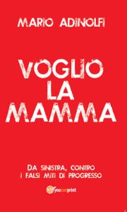 Voglio la mamma Libro Cover