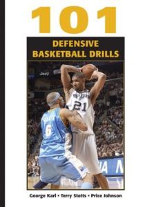 101 Defensive Basketball Drills da George Karl, Terry Stotts & Price Johnson