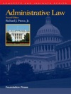 Pierces Administrative Law 2d Concepts And Insights Series