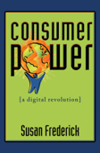 Consumer Power: A Digital Revolution