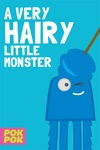 A Very Hairy Little Monster