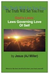 Gods Laws Laws Governing Love Of Self