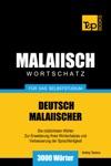 Deutsch-Malaiischer Wortschatz Fr Das Selbststudium 3000 Wrter