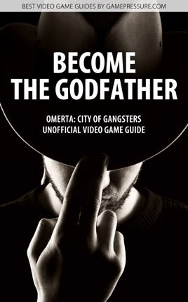 ‎Become the Godfather - Omerta: City of Gangsters