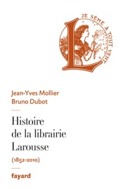Download and Read Online Histoire de la librairie Larousse