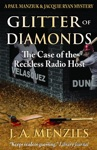 Glitter Of Diamonds The Case Of The Reckless Radio Host A Paul Manziuk  Jacquie Ryan Mystery