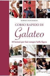 Corso rapido di Galateo Book Cover