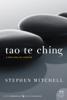 Tao Te Ching - Stephen Mitchell
