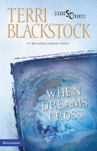 Terri Blackstock - When Dreams Cross