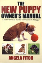 The New Puppy Owner's Manual.