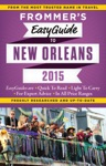 Frommers EasyGuide To New Orleans 2015