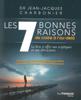 Les 7 bonnes raisons de croire à l'au-delà - Jean-Jacques Charbonier