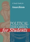 A Study Guide For Political Theories For Students ANARCHISM