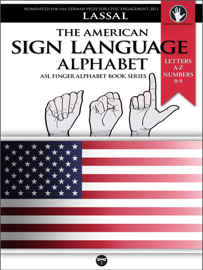 The American Sign Language Alphabet: Letters A-Z, Numbers 0-9 book
