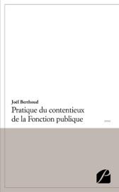 PRATIQUE DU CONTENTIEUX DE LA FONCTION PUBLIQUE