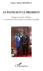 Le Pasteur Et Le President