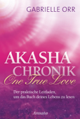 Akasha-Chronik. One True Love