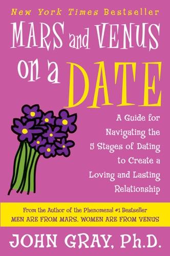 John Gray - Mars and Venus on a Date