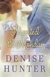Married 'til Monday PDF Download