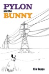 Pylon And The Bunny