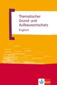 Thematischer Grund- und Aufbauwortschatz Englisch
