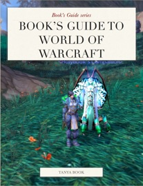Book S Guide To World Of Warcraft