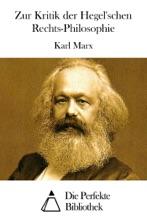 Zur Kritik der Hegel'schen Rechts-Philosophie