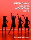 Broadway On The Mountain 2015