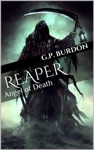 Angel Of Death Reaper Series Book 1